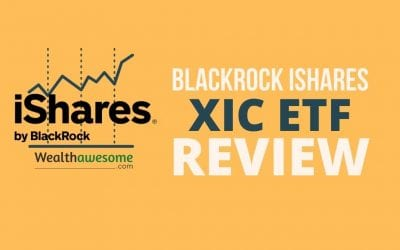 iShares XIC ETF Review 2021: Own the Entire Canadian Stock Market
