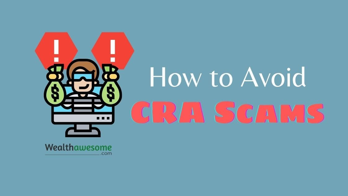 How to Avoid CRA Scams