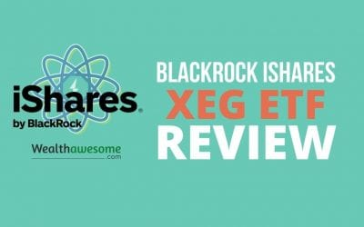 iShares XEG ETF Review 2021: Invest in Canadian Energy Companies