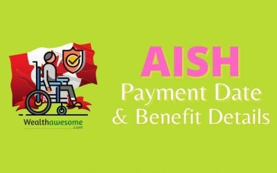 AISH Payment Dates 2021: Do You Qualify?