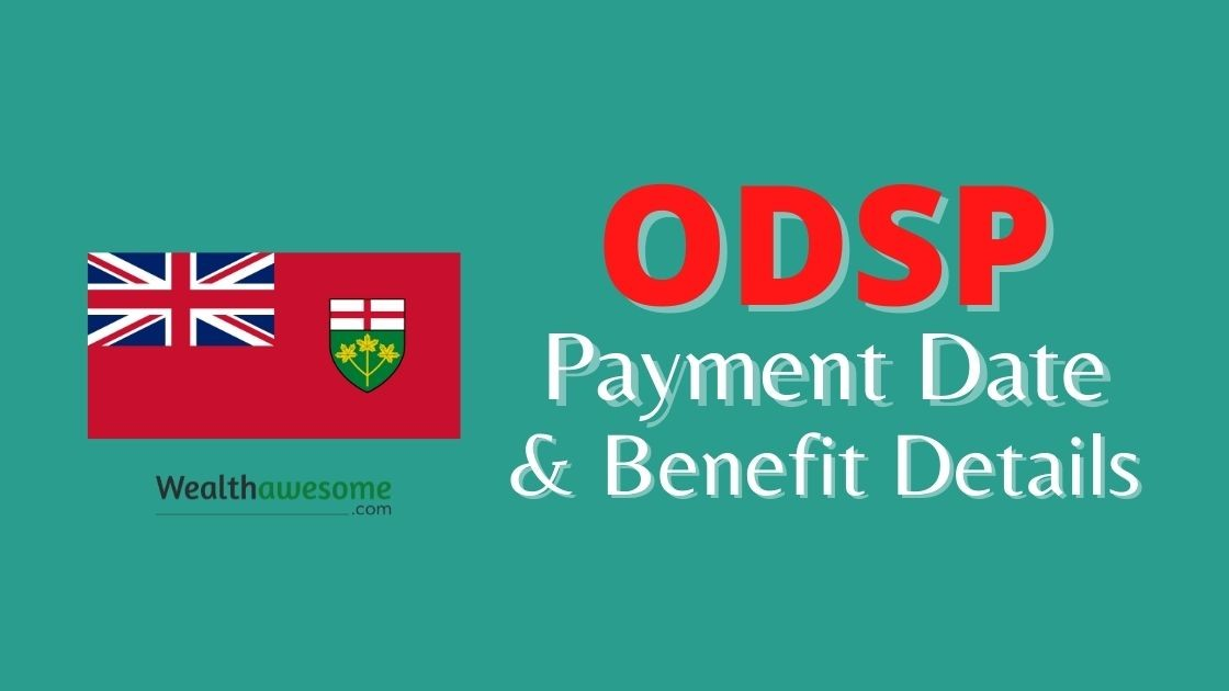 ODSP Payment Dates and Benefit Details