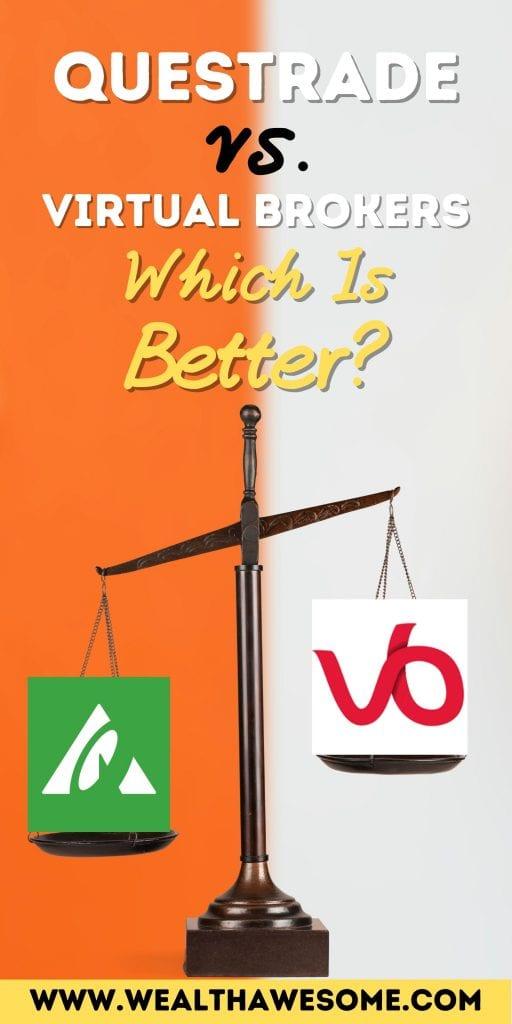 Questrade vs. Virtual Brokers