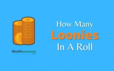 How Many Loonies Are in a Roll? (2021)