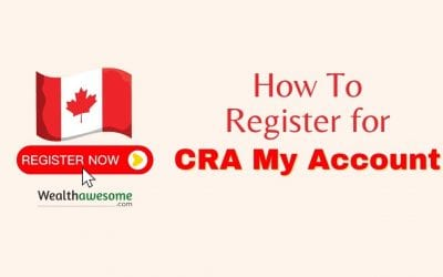 How To Register For CRA My Account in 2021